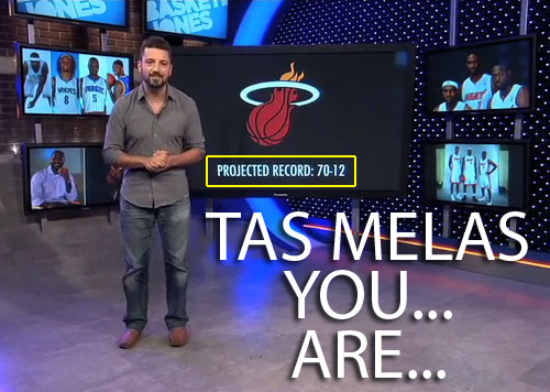 Tas Melas. YOU... ARE...
